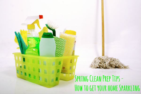 spring clean prep tips tips for spring cleaning spring clean