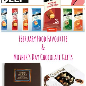 February Food Favourite & Mother's Day Chocolate Gift Ideas