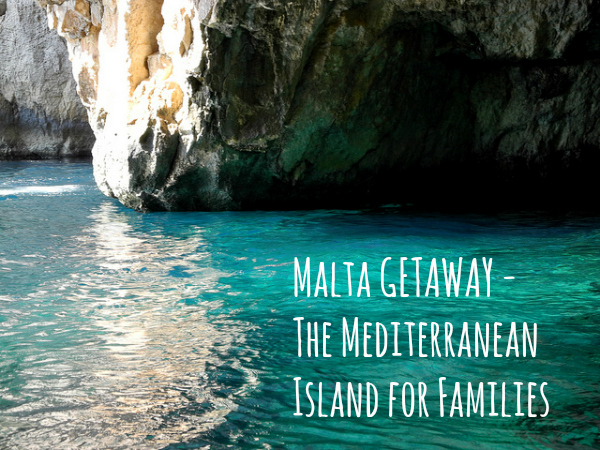 malta the mediterranean island for families, malta holiday for families