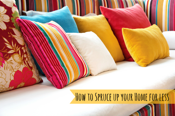 How to spruce up your home for less