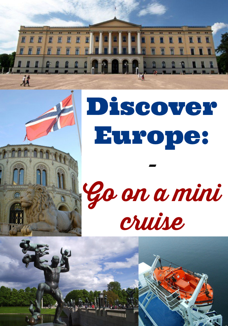 discover Europe and go on a mini cruise