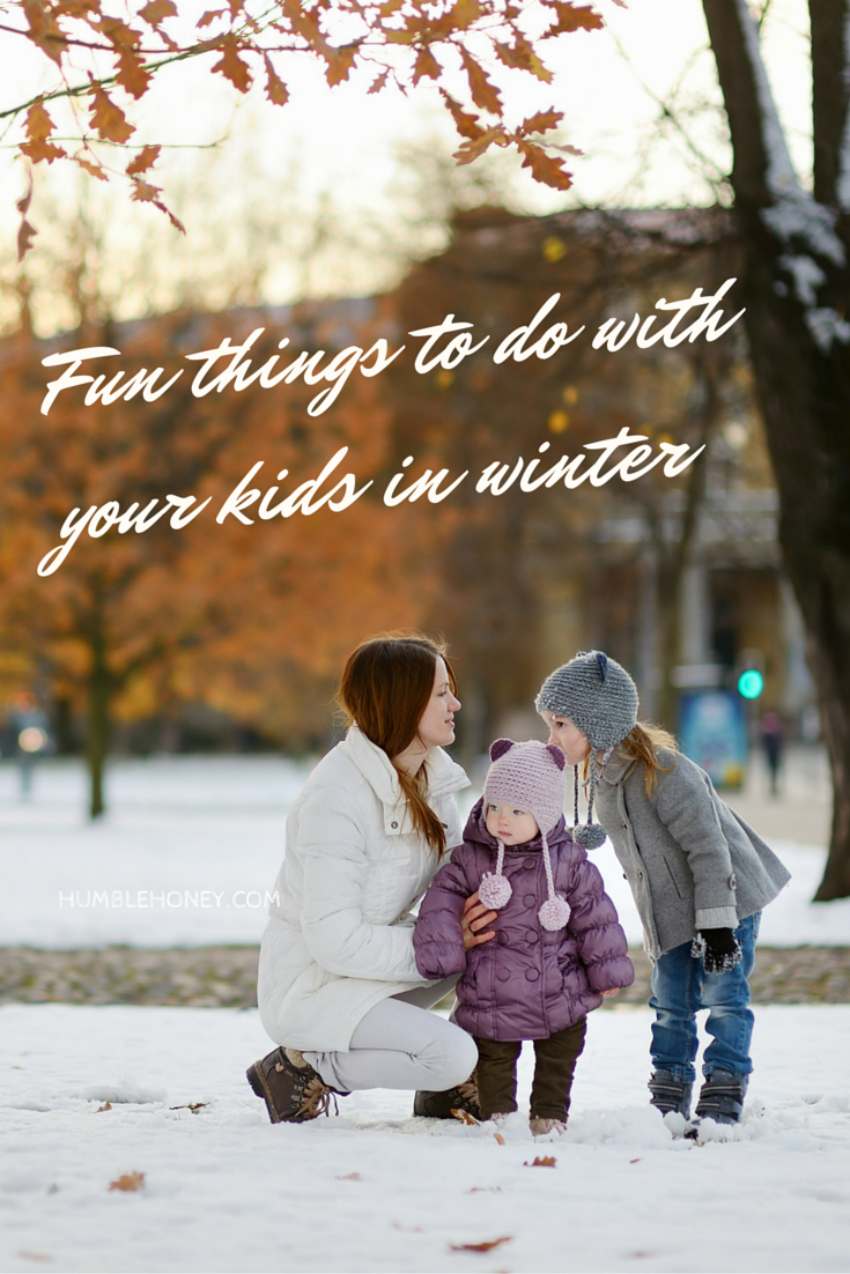 fun things to do with your kids in winter