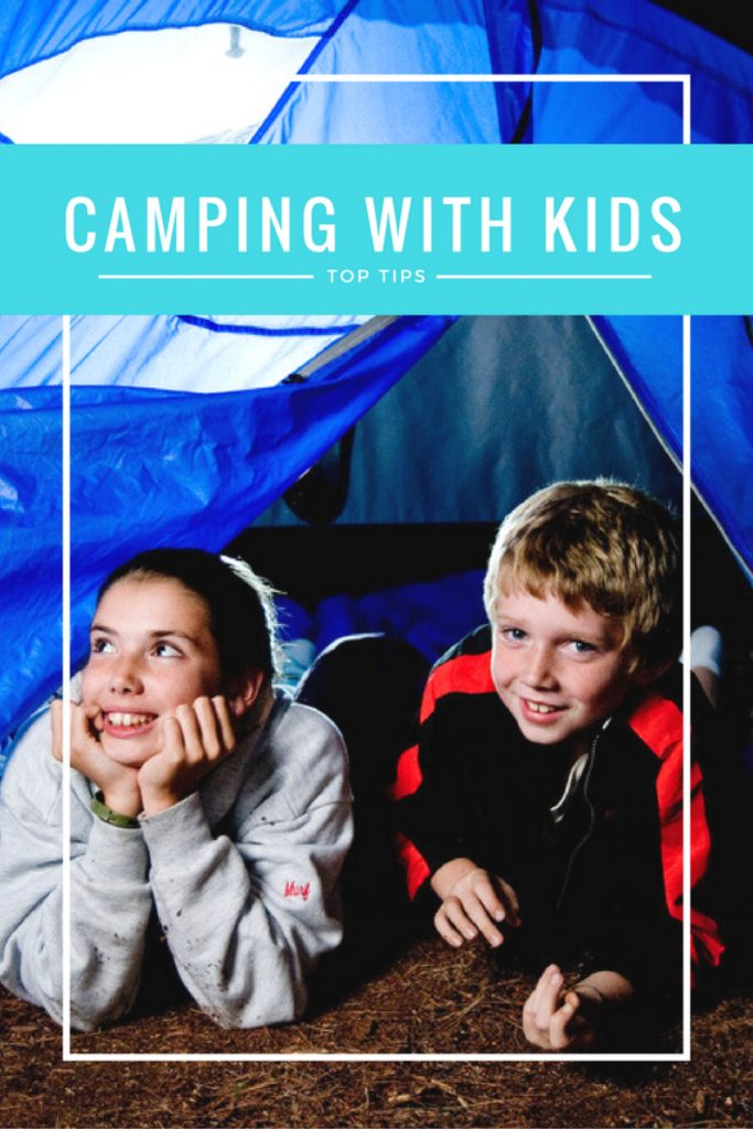 top tips for camping with kids, camping with kids, taking kids camping, family camping trip 1