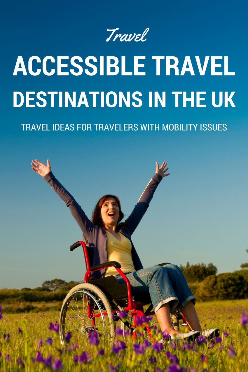 accessible travel destinations uk, accessible travel uk, wheelchair holidays