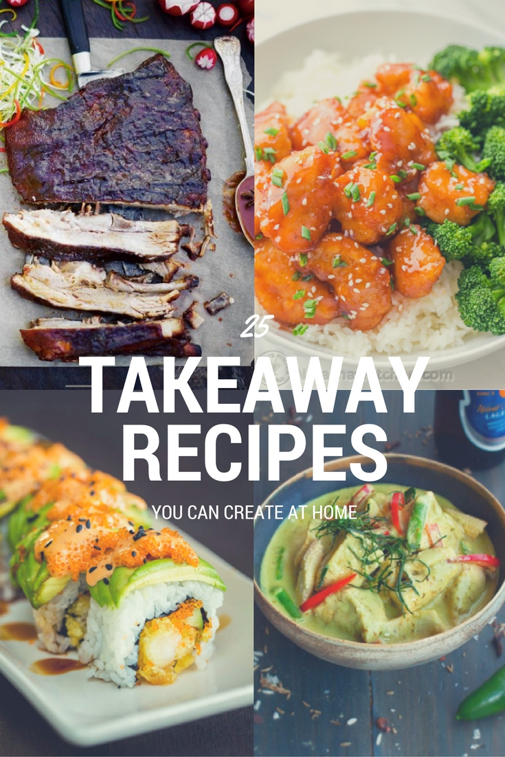 takeaway recipes to try at home
