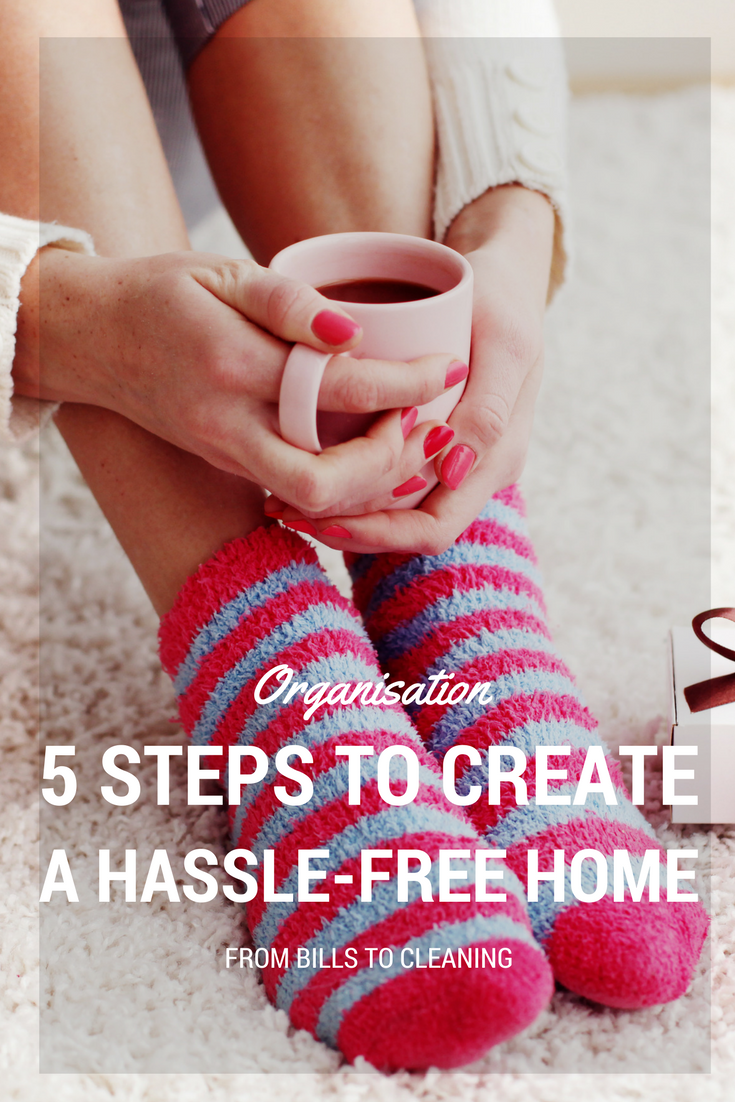 create a hassle-free home