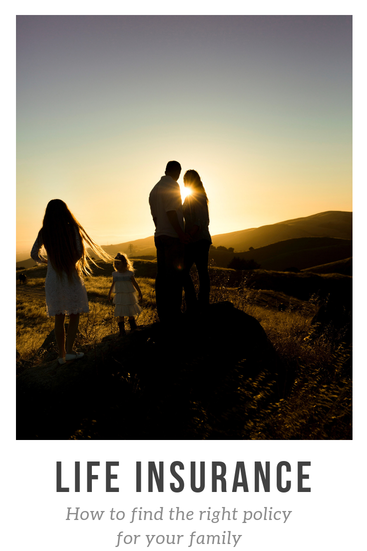 Life insurance - 5 tips on how to find the right life insurance coverage for your family