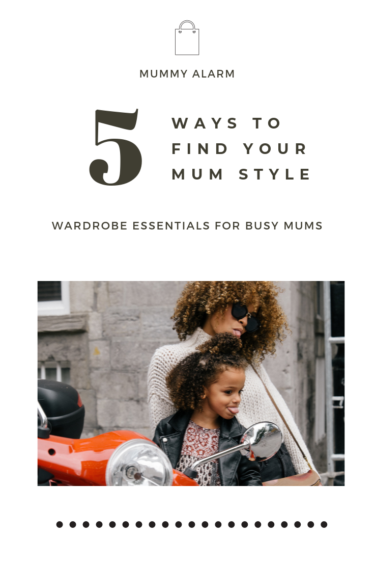 ways to find and maintain your mum style